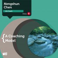 Life Coaching Model Nengshun Chen